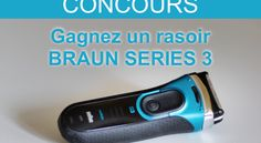 CONCOURS Gagnez un rasoir BRAUN SERIES 3 | Gentleman Moderne