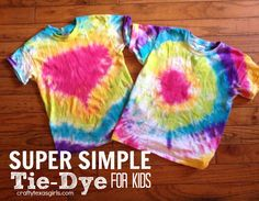 Craft It: Tie Dye for Kids (the easy way) Fun Arts And Crafts, Crafts For Girls, Kid Crafts, Summer Diy, Summer Crafts, Summer Ideas, Texas Girls, How To Tie Dye, Popsicle Stick Crafts