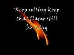 The Flame Still Burns (with lyrics)