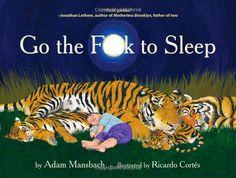 Amazon.fr - Go the Fuck to Sleep - Adam Mansbach, Ricardo Cortes - Livres
