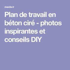 Plan de travail en béton ciré - photos inspirantes et conseils DIY
