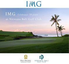 IMG and Nirwana Bali Golf Club has extended the partnership over the past 20 years #PanPacificBali #Bali #Golf