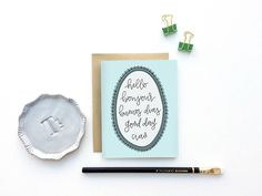 """""""Hello, Bonjour, Buenos Dias, Good Day, Ciao"""" a new hand lettered greeting card by Instead of Ashes.    #stationery"""