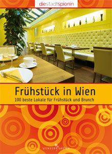 Die Stadtspionin / Frühstück in Wien Portal, Brunch, Vienna