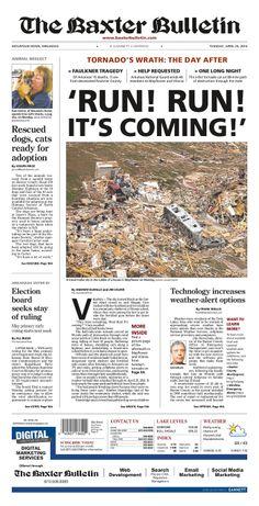 "The Baxter Bulletin of Mountain Home, Arkansas on the tornado: ""RUN! RUN! IT'S COMING!"""