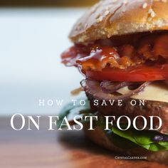 How To Get The Best Deals On Fast Food - Crystal Carder