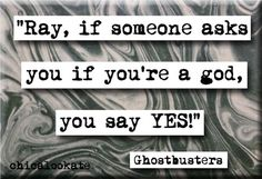 Ghostbusters If Someone Asks If You Are a God Quote Fridge Magnet or Pocket Mirror (no.418)