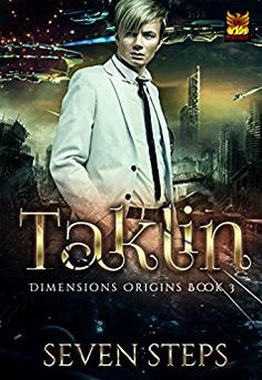 The heart-stopping end to the Dimensions Origins series. Will Taklin save his planet and the universe? #scifi #Romance and #adventure abound with this Pheonix Prime author!  #IndieAuthor