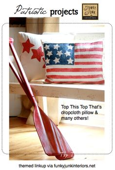 100 + PATRIOTIC THEMED PROJECTS - features and a link party via Funky Junk Interiors
