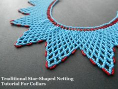 Learn Star Shaped Netting for Collars #tutorial
