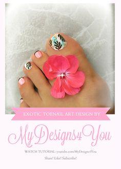 Exotic Toenail Art Tutorial   Luxurious Tropical Pedicure ♥