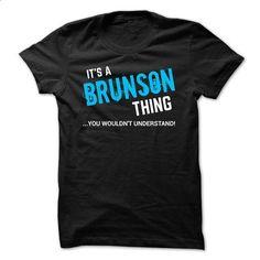 SPECIAL - It a BRUNSON thing      - wholesale t shirts #tshirt pattern #tshirt print
