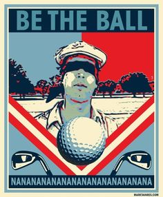 Words to live by: BE THE BALL #caddyshack I Rock Bottom Golf #rockbottomgolf