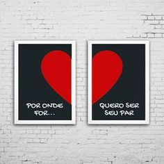 Quadro Decorativo Por onde for | Apartir de R$ 79,50 5x S Juros Books, Decorative Frames, Messages, Buen Dia, Bedroom, Arquitetura, Amor, Libros, Book