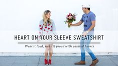 Heart On Your Sleeve Sweatshirt | Style DIY | Valentine's Day | Mr Kate
