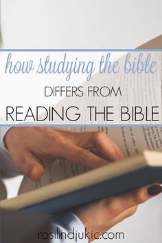 Studying the Bible is not the same as reading the Bible. Here is the difference…