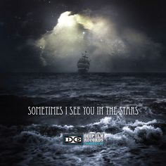 Sometimes I See YOu in the Stars