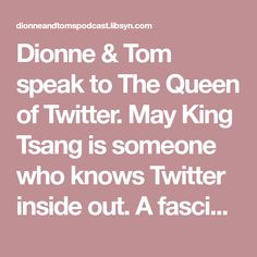 Dionne & Tom speak to The Queen of Twitter. May King Tsang is someone who knows Twitter inside out. A fascinating chat, with plenty to take away for everyone! Dionne Buckingham-Brown and Tom Mallens are a couple fascinated by one question, how do you live a great life? How do you juggle the desire for financial freedom and conventional business success with the desire to raise children, travel the world, dance around campfires at wild hippy parties at 3am and *still* not want to strangle each Hippie Party, Campfires, Great Life, Be A Better Person, Hippy, Personal Development, Social Media Marketing, Toms, How To Become