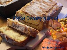 The Wednesday Baker: AMISH CINNAMON BREAD