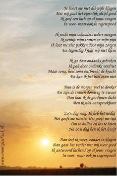 Gedicht Je hoort me niet dikwijls klagen www.troostgeschenk.nl