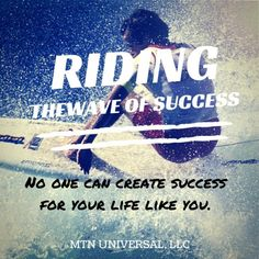 Riding the Wave of Success