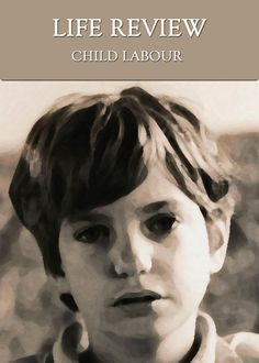 Child Labourers Help you on the road to Happiness. Life Review, World Days, Audio Music, Forced Labor, You Changed, Equality, Interview, Shit Happens