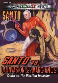 Santo Contra la Invasion de los Marcianos