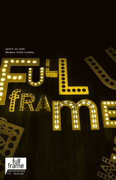 "This poster was created for the Full Frame Documentary Film Festival in 2010. I like that this poster is all about light. The letters do fill the frame completely (""full frame""), and the asymmetry helps to make the composition dynamic and interesting."