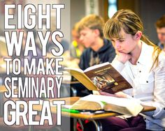 A Year of FHE // Eight Ways to Make Seminary Great! A bunch of great ideas for teens to read each year as Seminary is about to begin. #lds #seminary
