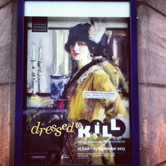 If the posters are this great, can you imagine the exhibition? Dressed to Kill as part of the Edinburgh Art Festival.   Details: http://www.edinburghartfestival.com/exhibitions/city_art_centre_2013/