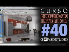 3ds max Proyecto Arquitectura Interior -40- Correcciones generales PARTE 02