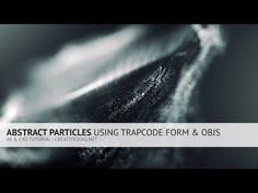 AE C4D: Abstract Particles Using Trapcode Form and OBJs Tutorial - YouTube
