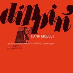 ♫ The Dip - Hank Mobley - Dippin' (The Rudy Van Gelder Edition Remastered) #twitPod #nowplaying