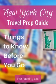 NYC Travel & Packing Guide: Things to Know Before You Go