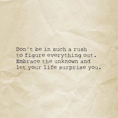 Don't rush quote