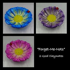 2 Good Claymates: Forget-Me-Nots
