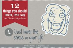 The Migraine Dirty Dozen - Things Not to Say to a Migraineur