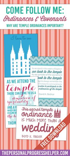 Come Follow Me: Ordinances and Covenants | Why are temple ordinances important? Free Downloads!