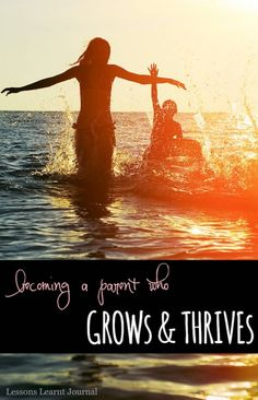 Becoming a parent who grows and thrives requires friends and communities - what a good reminder.