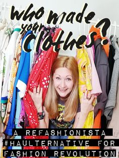 A Refashionista for Fashion Revolution week, grab inspiration & help me transform some of the preloved gear on my to-be-refashioned-rail Second Hand Shop Online, True Cost, Ethical Shopping, Fast Fashion, Refashion, Confessions, Thrifting, Revolution, Amp