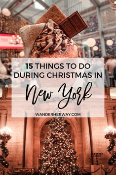 The best things to do in New York at Christmas for a magical holiday experience! #newyork #christmas #wintertravel