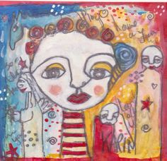 Naive Art: By Karin Dempsey Greenwood. Vibrant Colors, Colours, Different Media, Naive Art, Mixed Media, My Arts, Happy, Happiness, Painting