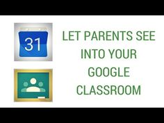 Use Google Calendar to Let Parents See Inside Your Google Classroom - YouTube