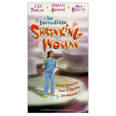 The Incredibly Shrinking Woman