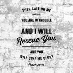 Trouble? Ps 50:15