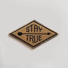 Stay True Patch from Hammerpress. Saved to etc.. Shop more products from Hammerpress on Wanelo.