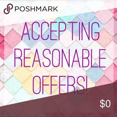 I accept all reasonable offers! 😊 Offering half of my listing price, is not a reasonable offer. As you Poshers know, Posh takes a fee from each transaction. Please be respectful. If a listing is $25, I will not accept your offer of $10 😑 Other than low ball offers, I've accepted reasonable offers regularly! So feel free to make a reasonable offer and happy shopping! 😊 Other