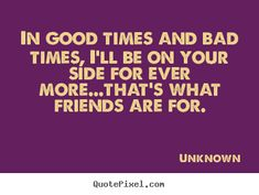 bad friend quotes and sayings | Prev Quote Browse All Friendship Quotes Next Quote »