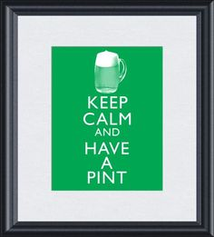 Keep Calm and Have a Pint Mug Beer Ale Stout St by ThoughtsToPrint, $10.00