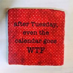 We have some fun coasters in the store! This one seems appropriate for today! #sadiegreens #humpday #wednesday #publickhouse
